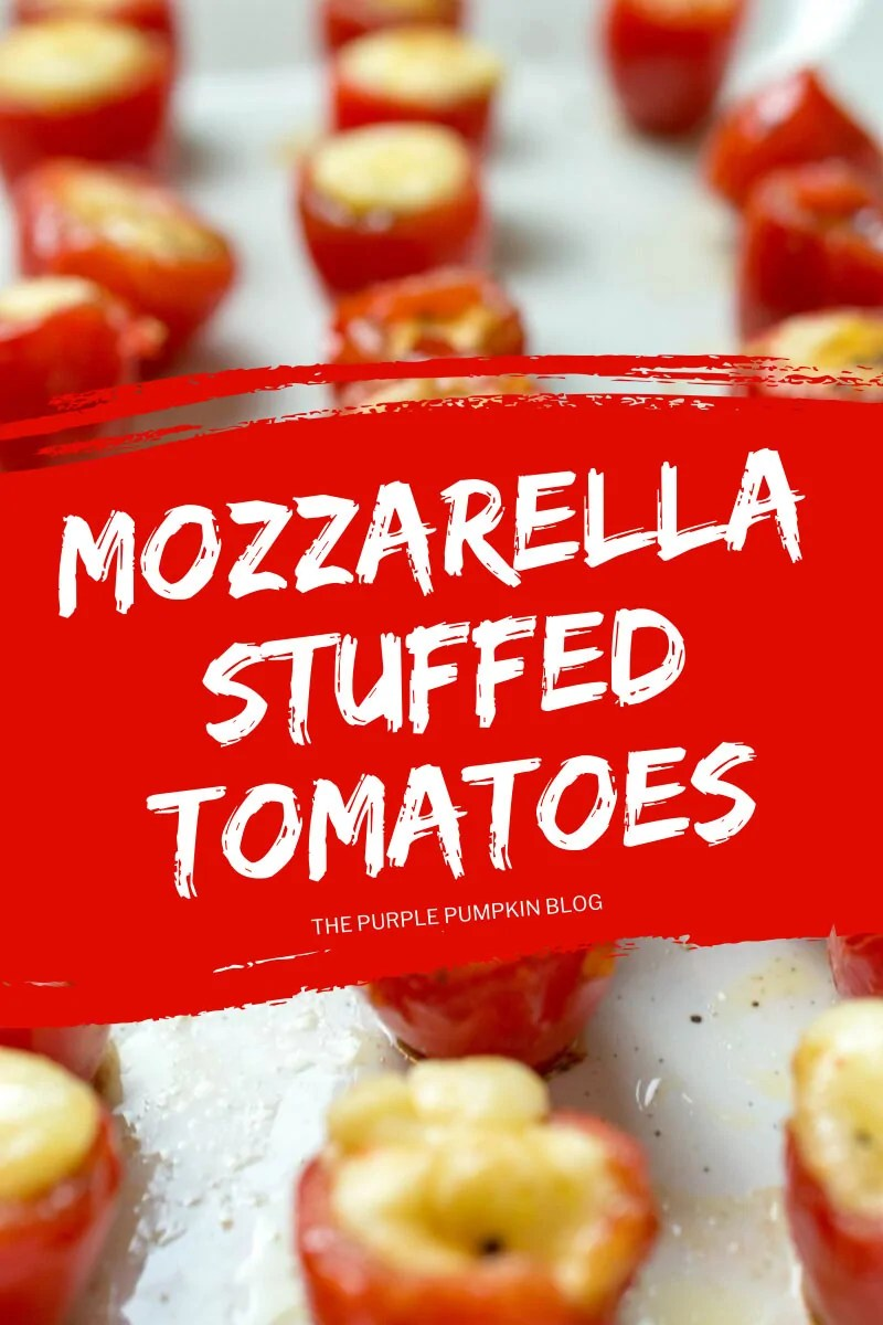 A tray of mozzarella stuffed tomatoes, with text overlay saying the same.