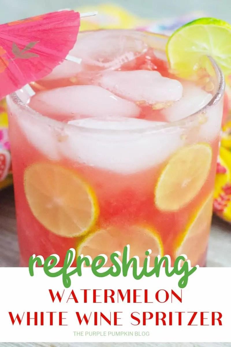 Refreshing watermelon white wine spritzer