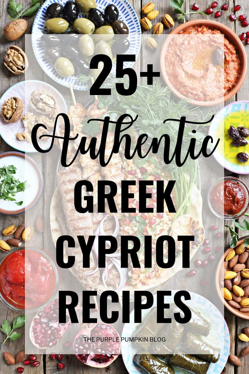 25+ Authentic Greek Cypriot Recipes