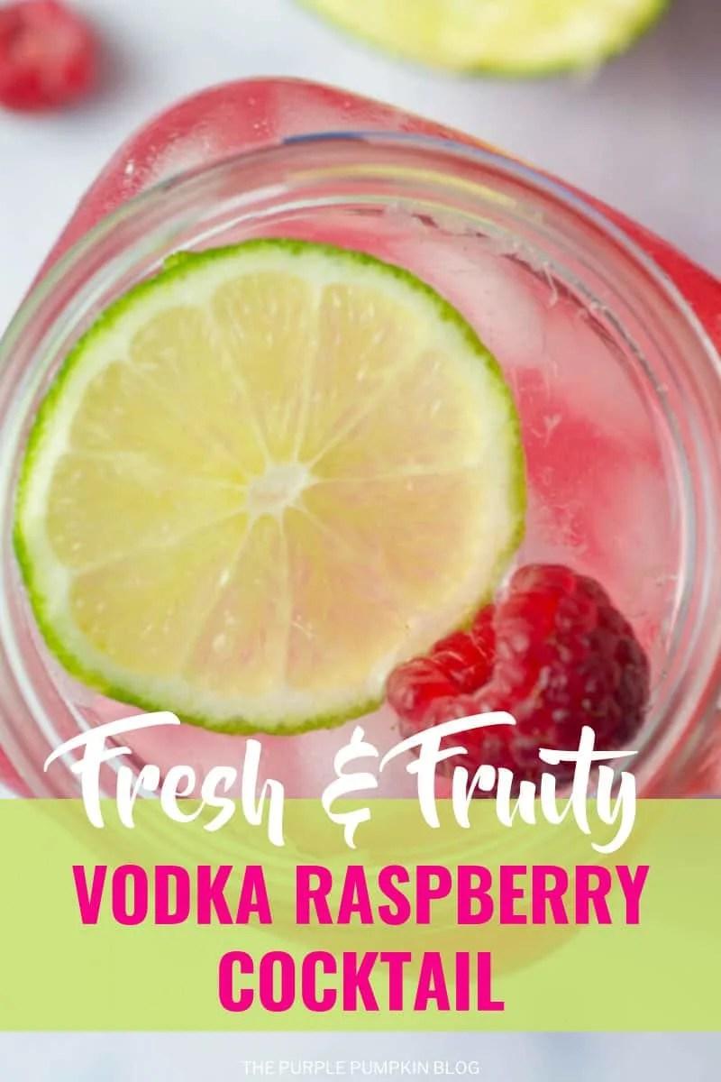 Fresh & Fruit Vodka Raspberry Cocktail