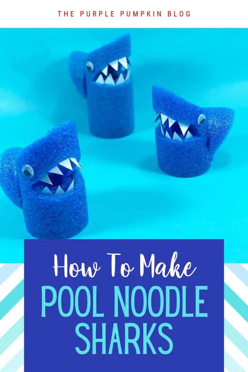How to make pool noodle sharks