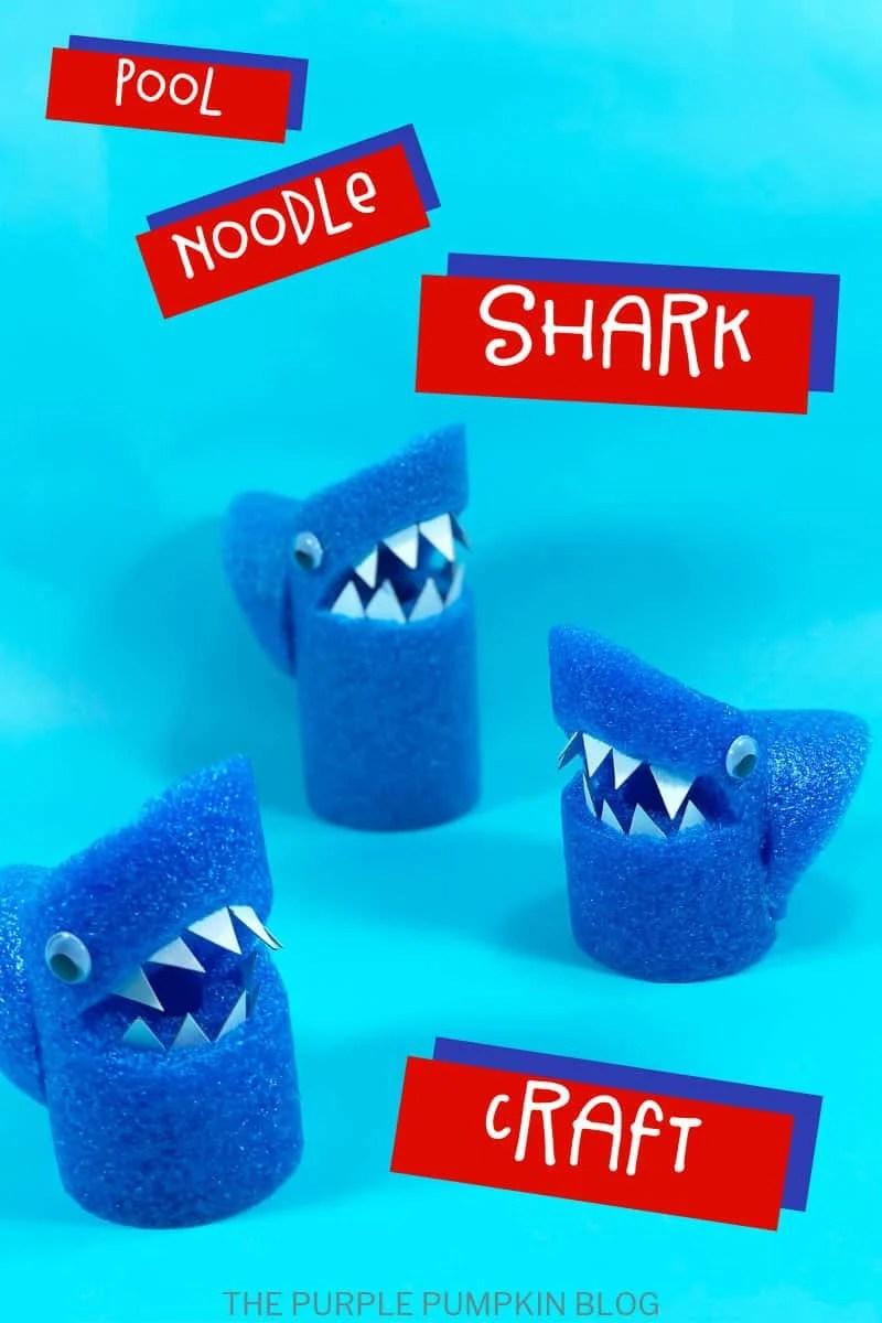 Pool Noodle Shark Craft