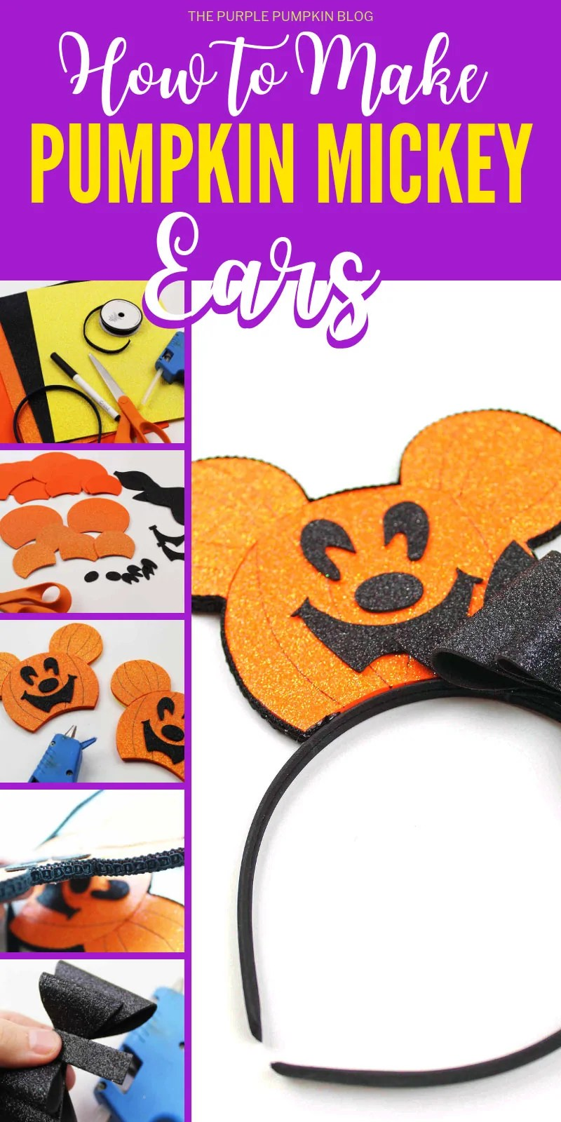 Collage of images showing how to make Pumpkin Mickey Ears