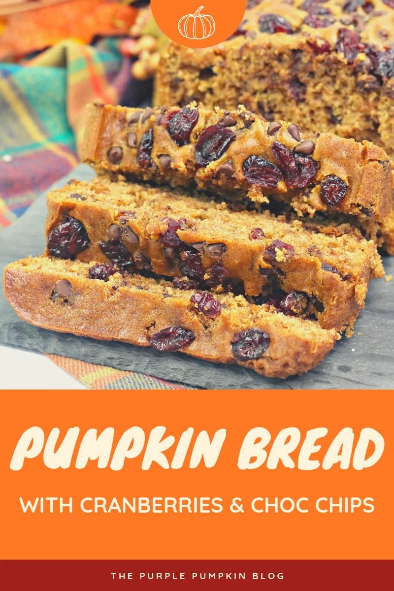 Pumpkin bread with cranberries & Choc chips