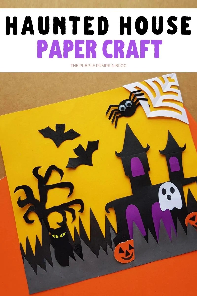 Halloween Haunted House Paper Craft For Kids + Free Printable Template