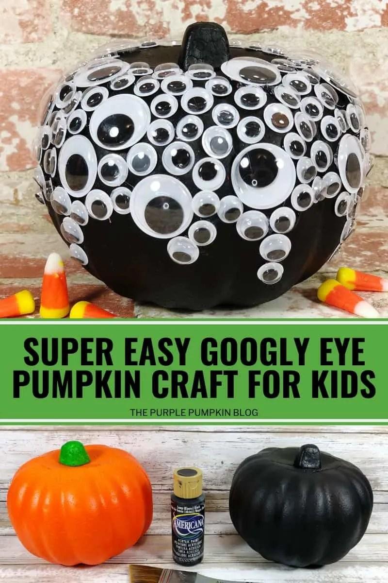 Super Easy Googly Eye Pumpkin Craft for Kids