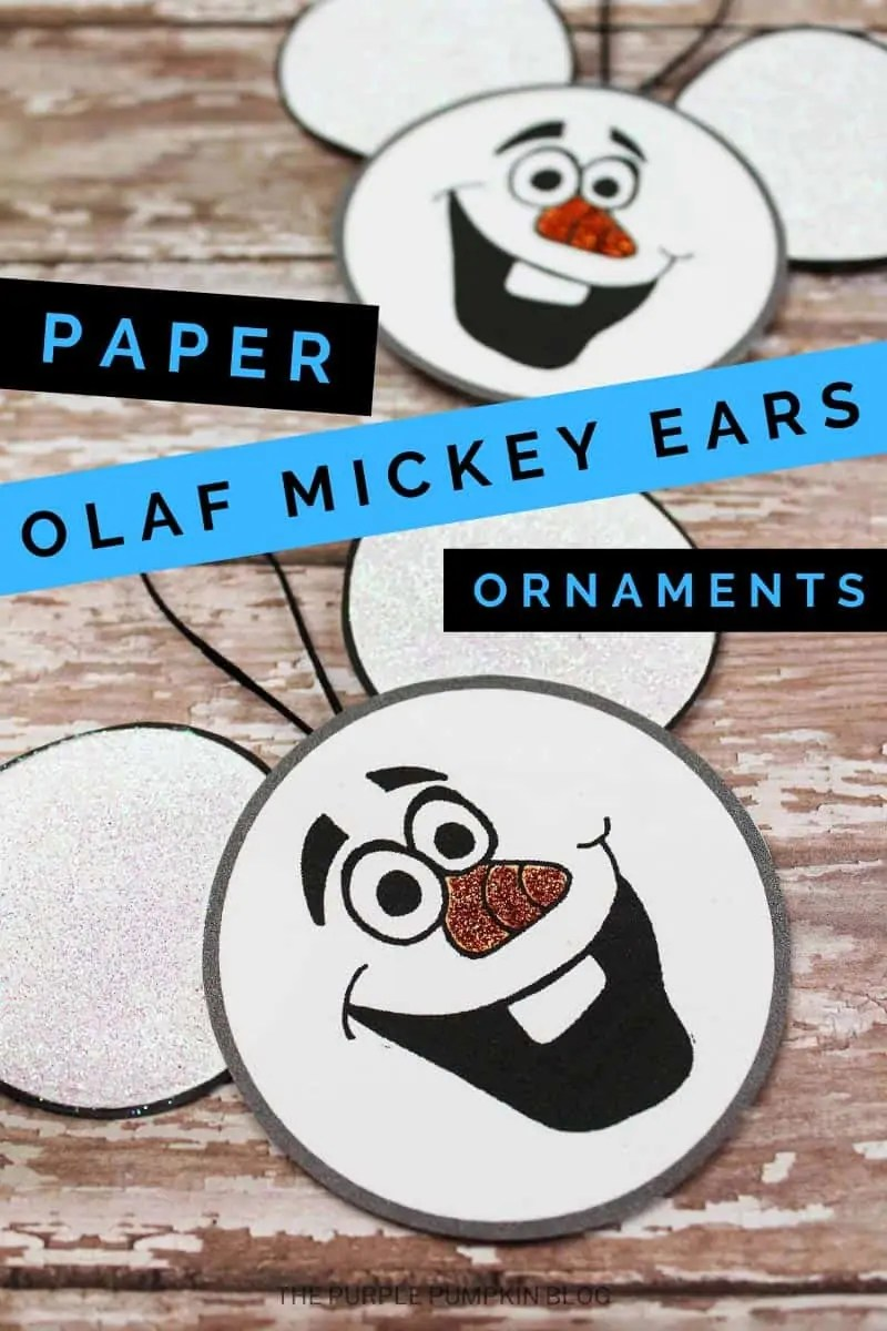 paper olaf mickey ears ornaments