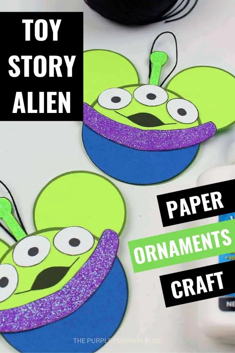 Toy Story Alien - Paper Ornaments Craft
