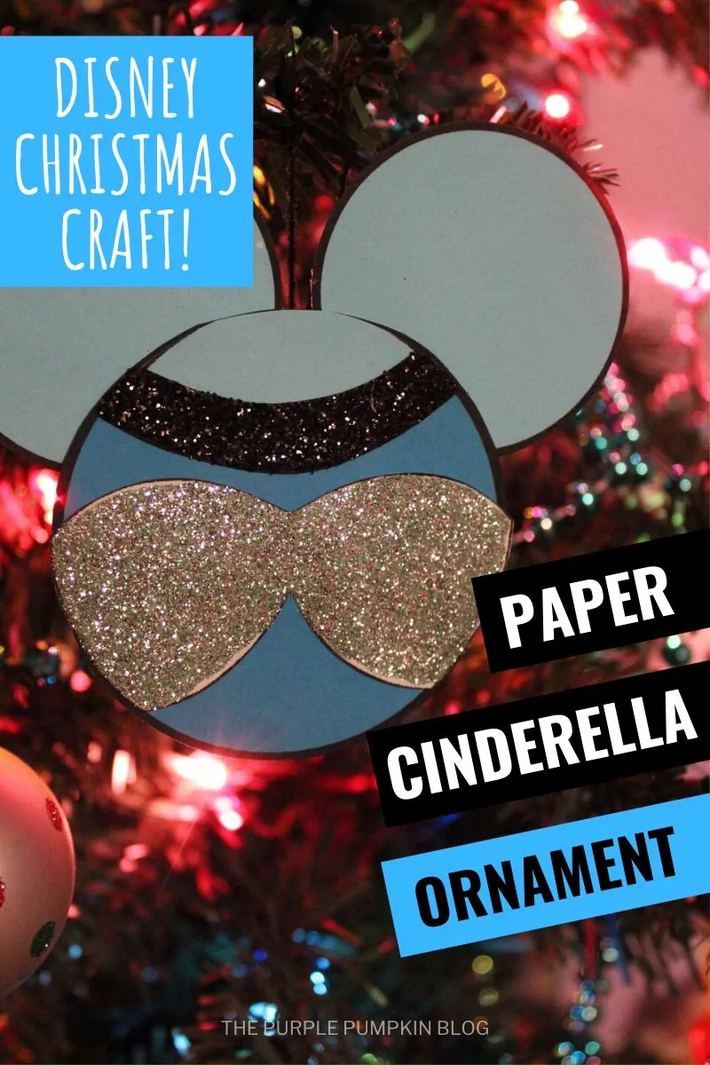 Disney Christmas Craft! Paper Cinderella Ornament