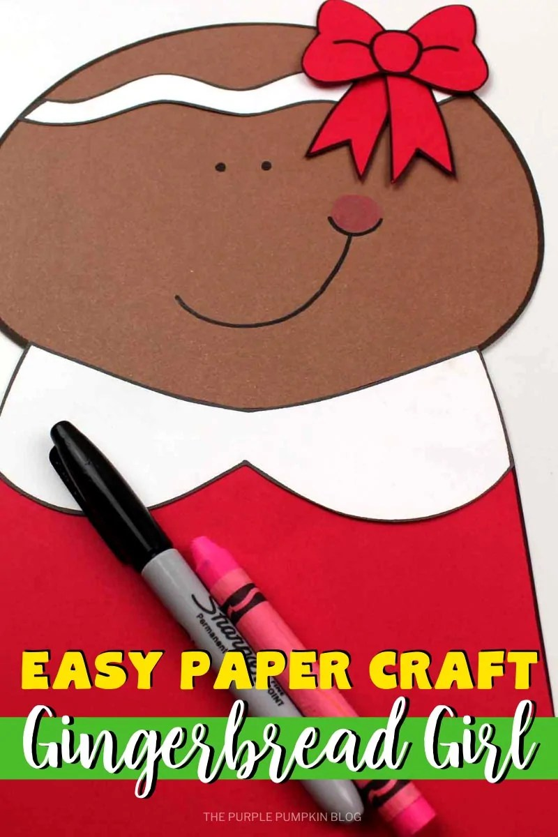 Easy Paper Craft Gingerbread Girl