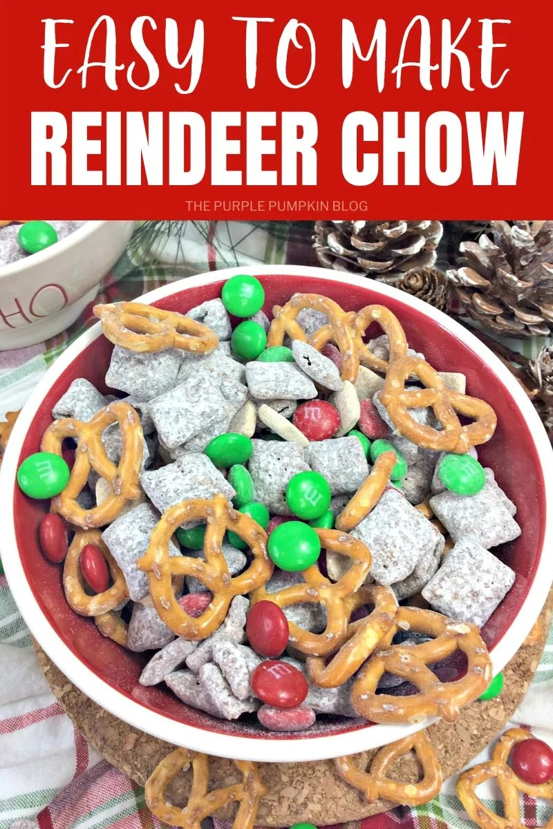 Easy to Make Reindeer Chow