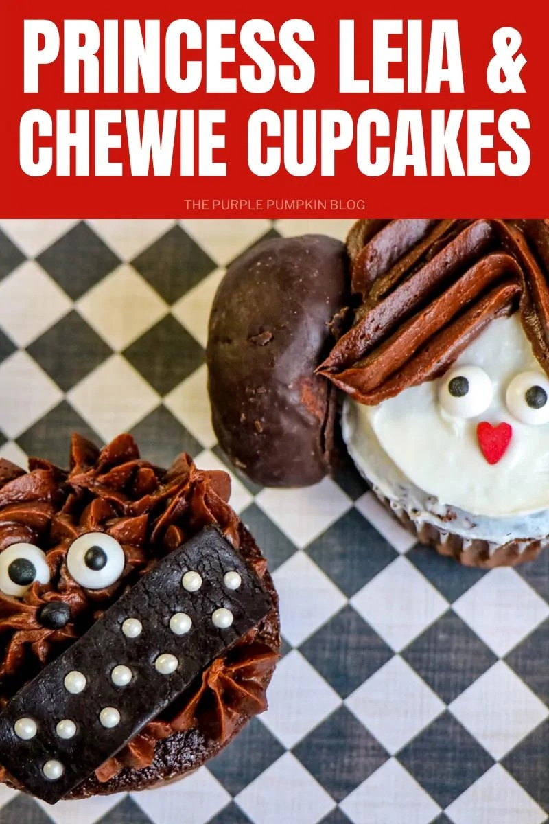 Princess Leia & Chewie Cupcakes
