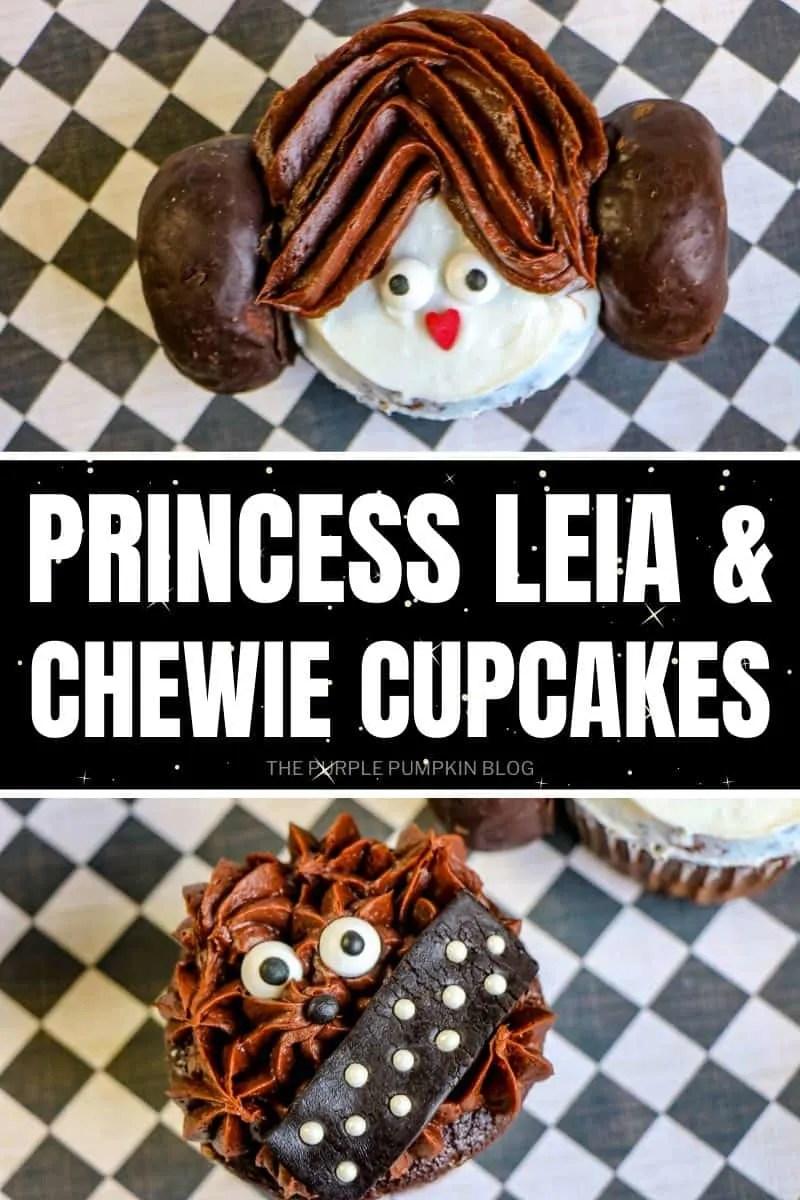 Princess Leia & Chewi Cupcakes