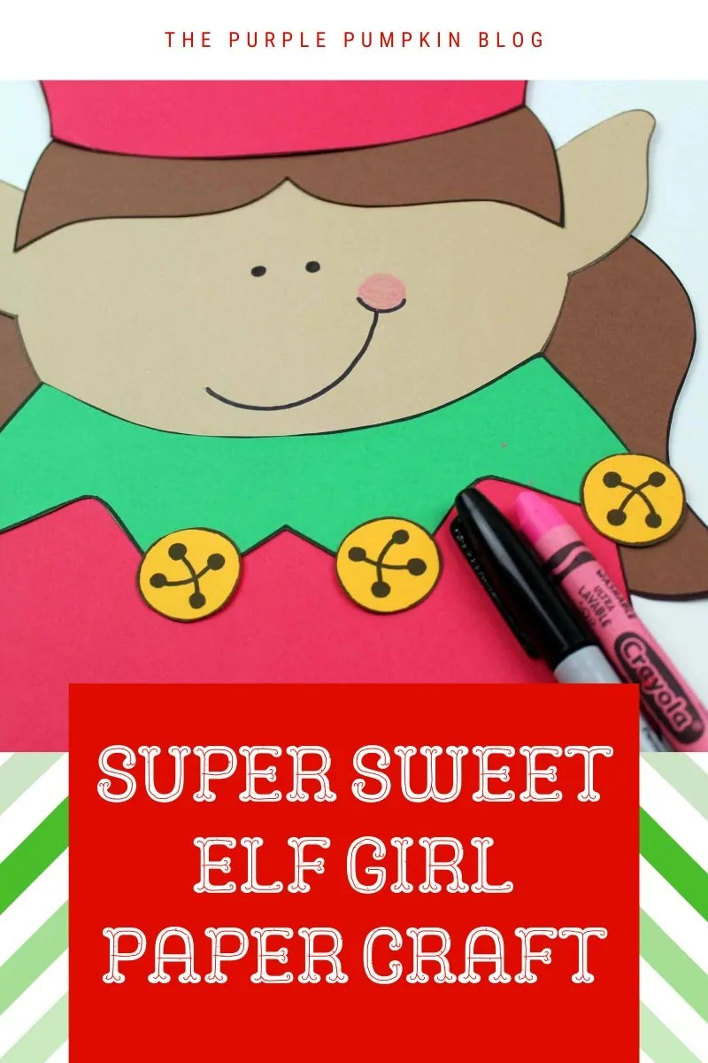 Super sweet Elf Girl paper craft