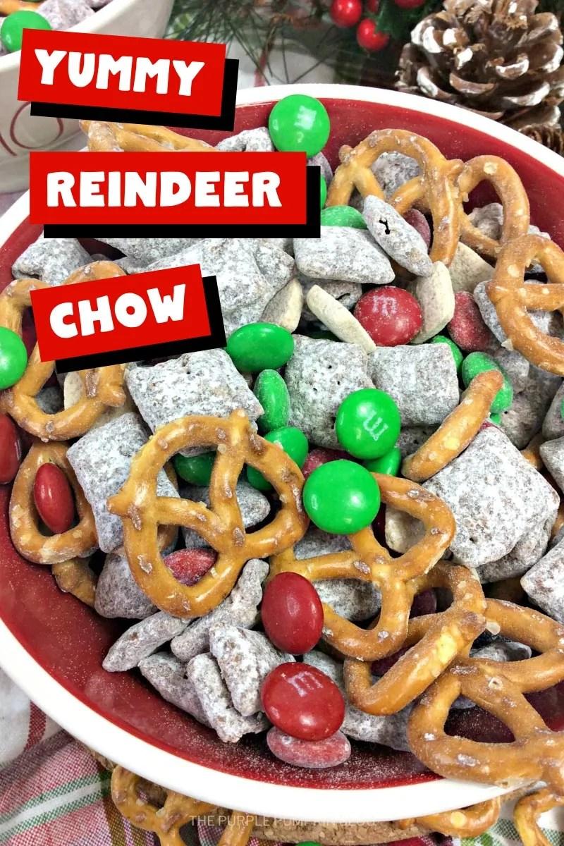 Yummy Reindeer Chow