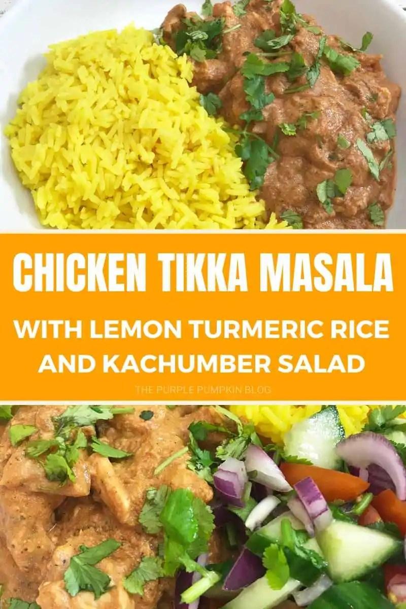 Chicken Tikka Masala with Lemon Turmeric Rice and Kachumber Salad