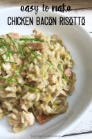 Easy to Make Chicken Bacon Risotto
