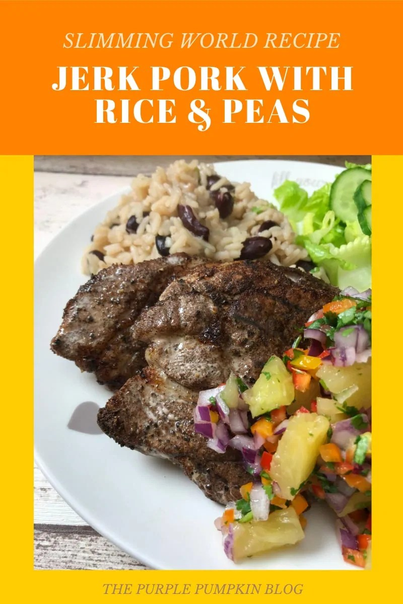 Slimming World Recipe: Jerk Pork with Rice & Peas on a white plate with salsa and salad.