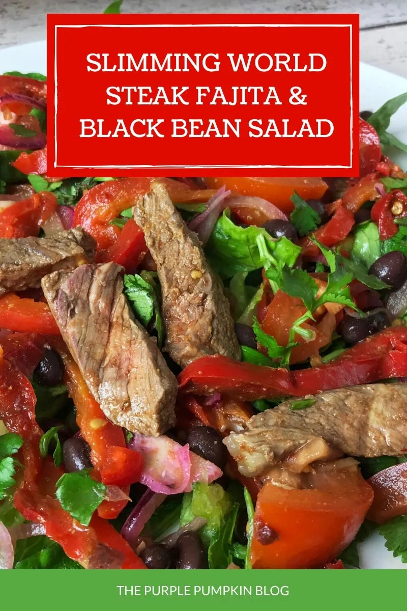 Slimming World Steak Fajita and Black Bean Salad