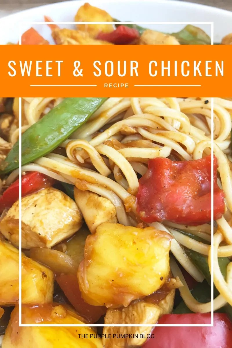 Sweet & Sour Chicken Recipe with noodles.