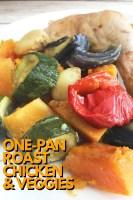 One Pan Roast Chicken and Veggies