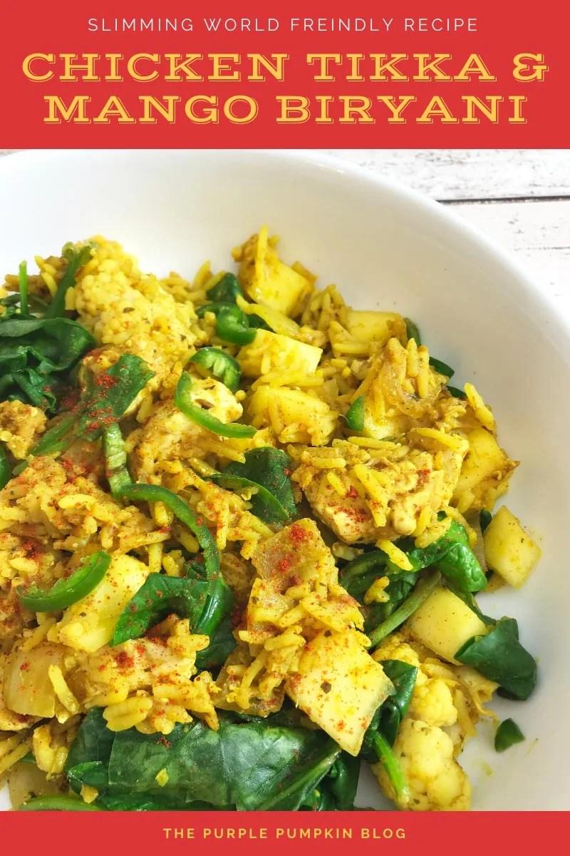 Slimming World Recipe - Chicken Tikka & Mango Biryani