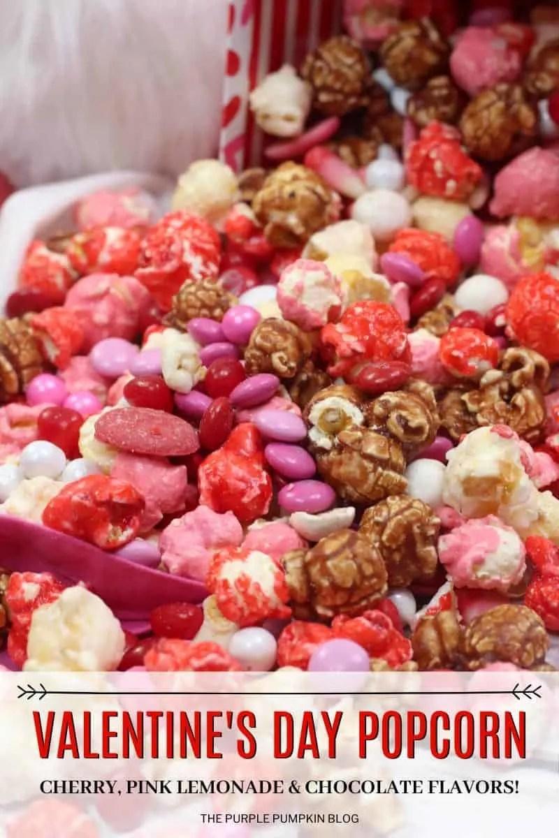 Valentine's Day Popcorn - Cherry, pink lemonade and chocolate flavors!