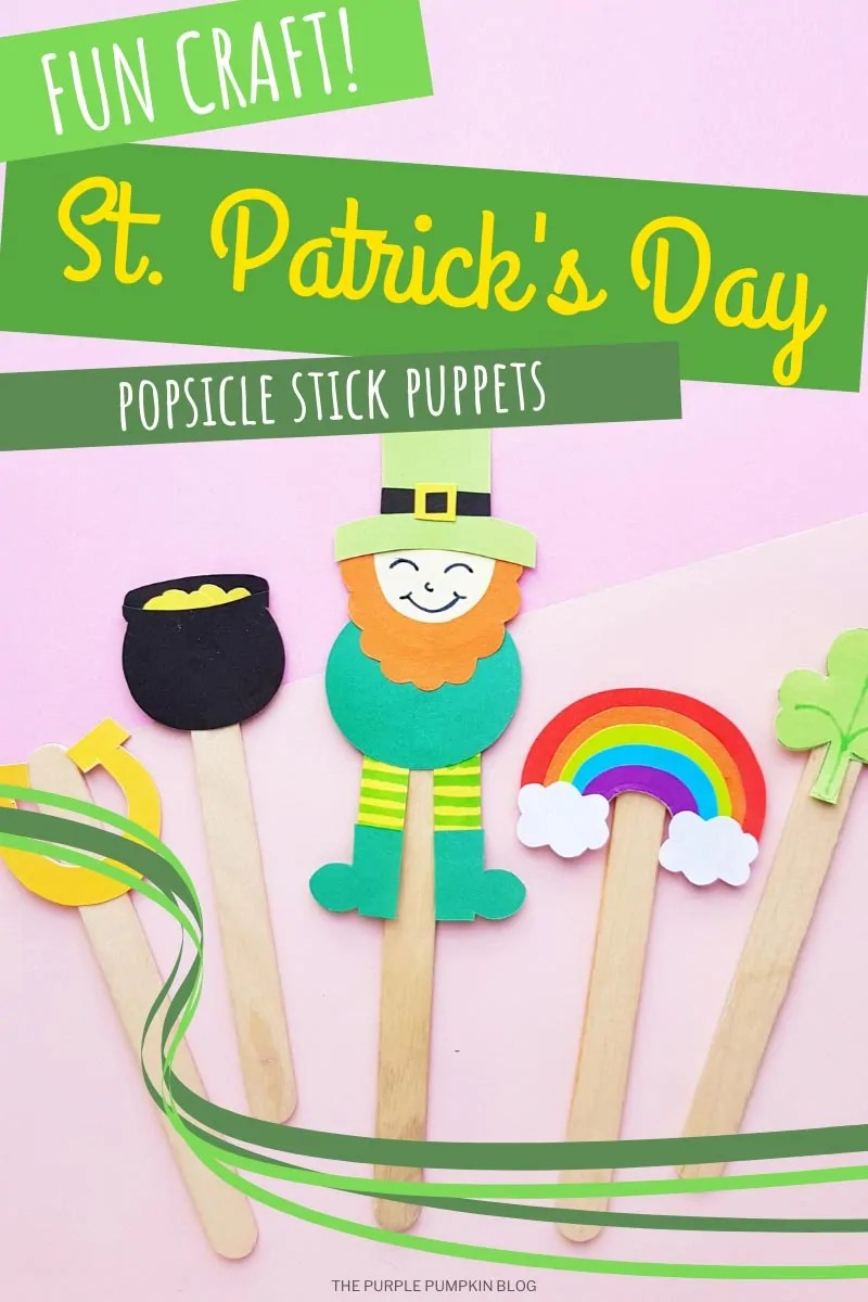 Fun Craft for St. Patrick's Day - Popsicle Stick Puppets!