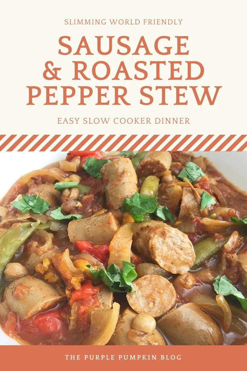 Slimming World Friendly Sausage & Roasted Pepper Stew