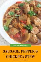 Slow Cooker Recipe - Sausage Pepper & Chickpea Stew