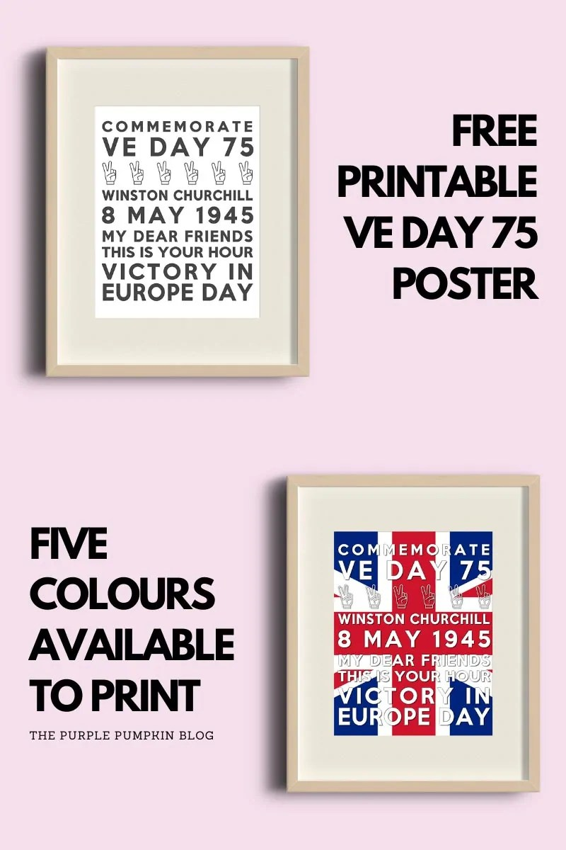 Two subway art posters to commemorate VE Day 75 in frame mock-ups. The poster says: Commemorate VE Day 75 (a line of Victory graphics) Winston Churchill 8 May 1945 My Dear Friends This Is Your Hour Victory In Europe Day