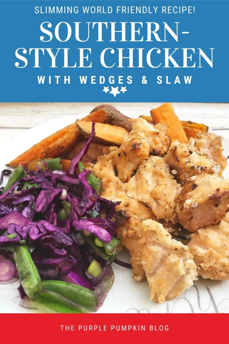 Slimming World Friendly Recipe - Southern-Style Chicken with Wedges & Slaw. The image shows the food listed above on a white plate on a white wooden table background. Same plate of food used throughout with different text overlay.