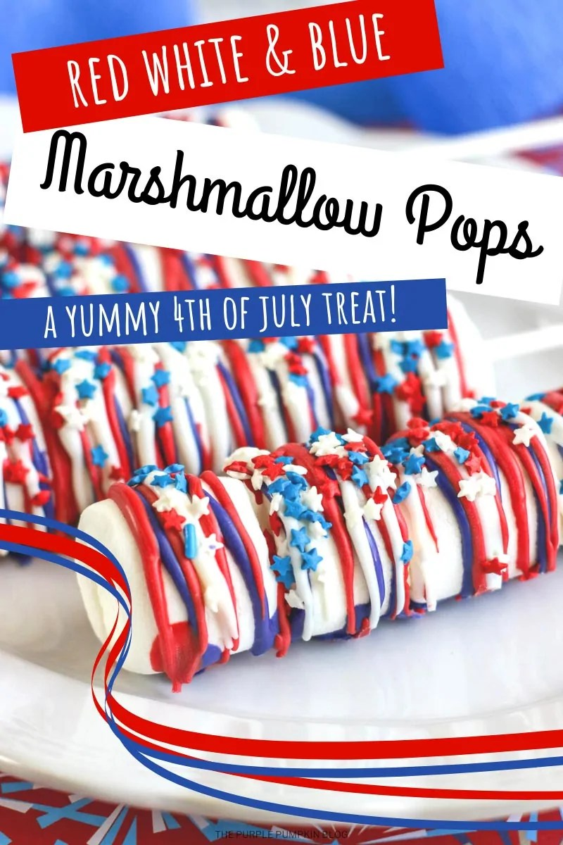 Red White and Blue Marshmallow Pops A Yummy 4th of July Treat