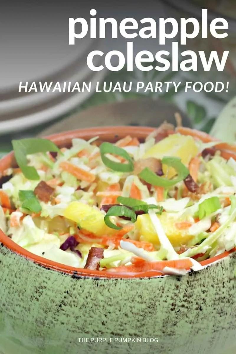 Pineapple-Coleslaw-Hawaiian-Luau-Party-Food