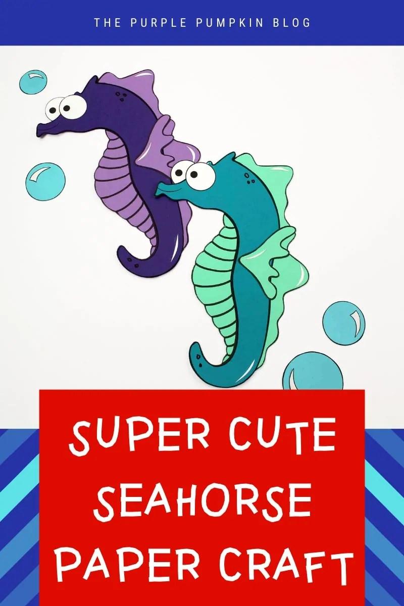 Super Cute Seahorse Paper Craft