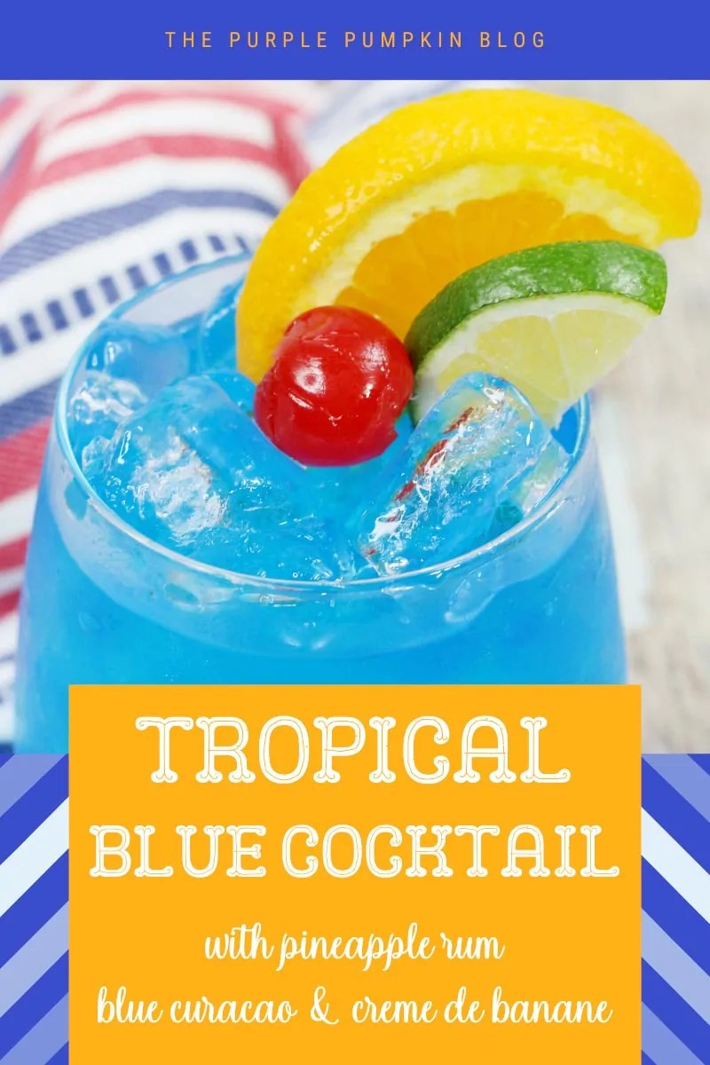 Tropical Blue Cocktail with Pineapple Rum, Blue Curacao & Creme de Banane