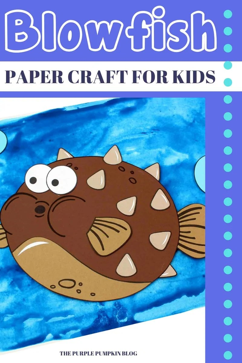 Blowfish Paper Craft for Kids