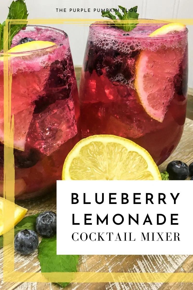 Blueberry Lemonade Cocktail Mixer