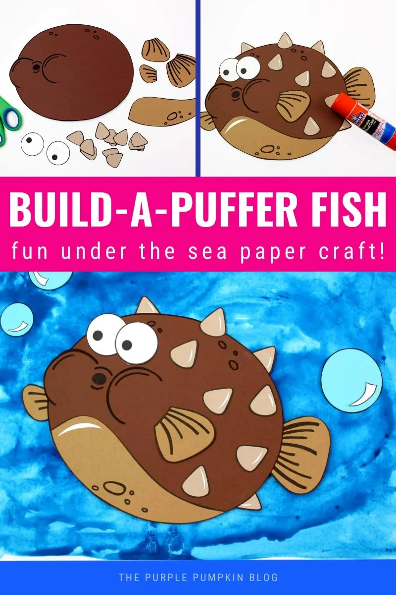 Build-A-Puffer Fish - Fun Under the Sea Paper Craft. (Images of the paper fish in construction)