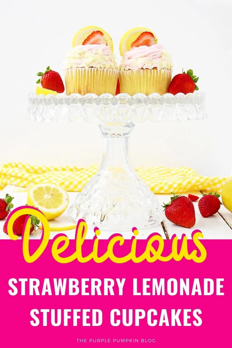 Delicious Strawberry Lemonade Stuffed Cupcakes