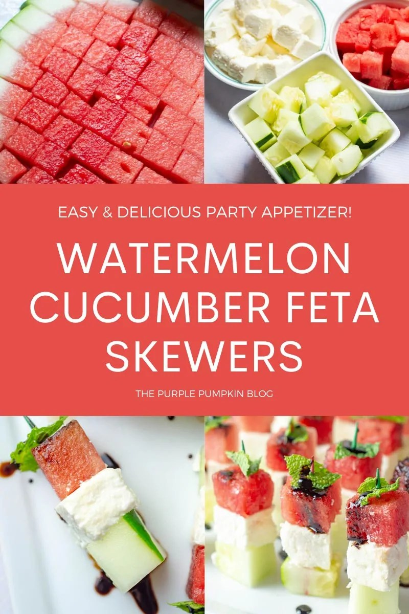 Easy & Delicious Party Appetizer - Watermelon Cucumber Feta Skewers