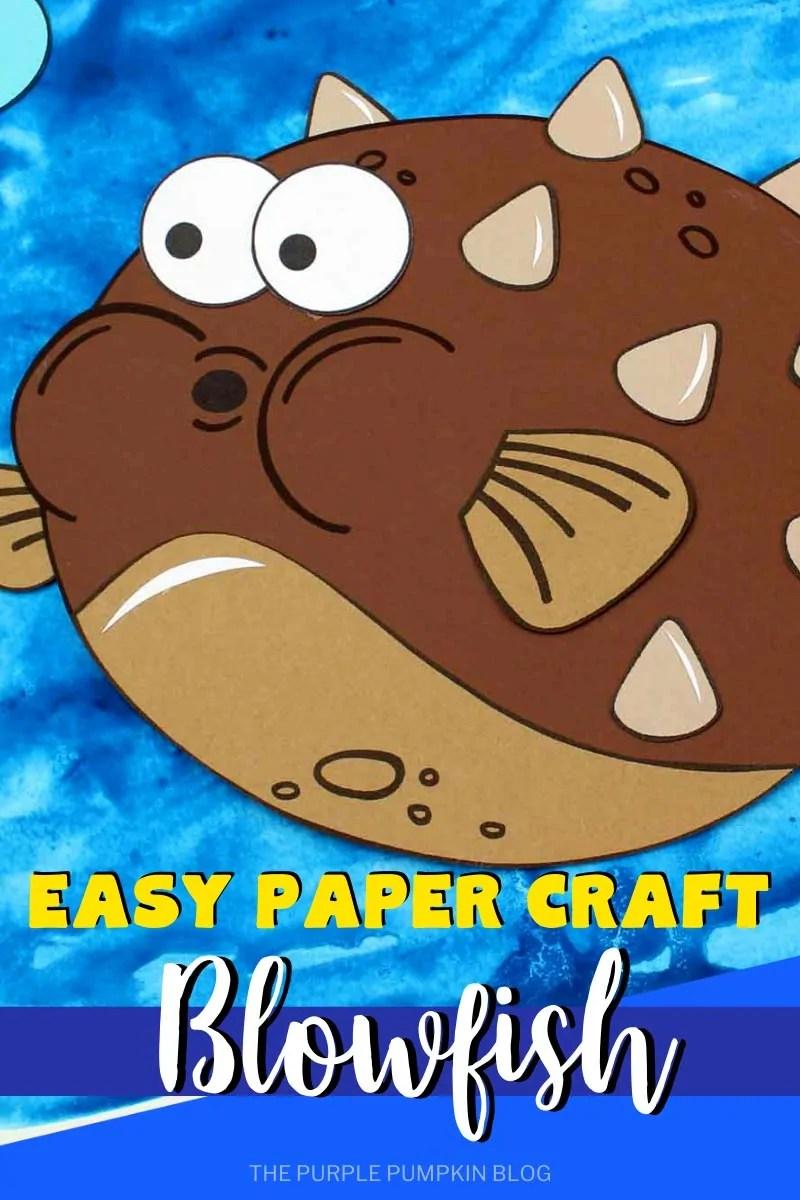 Easy Paper Craft Blowfish