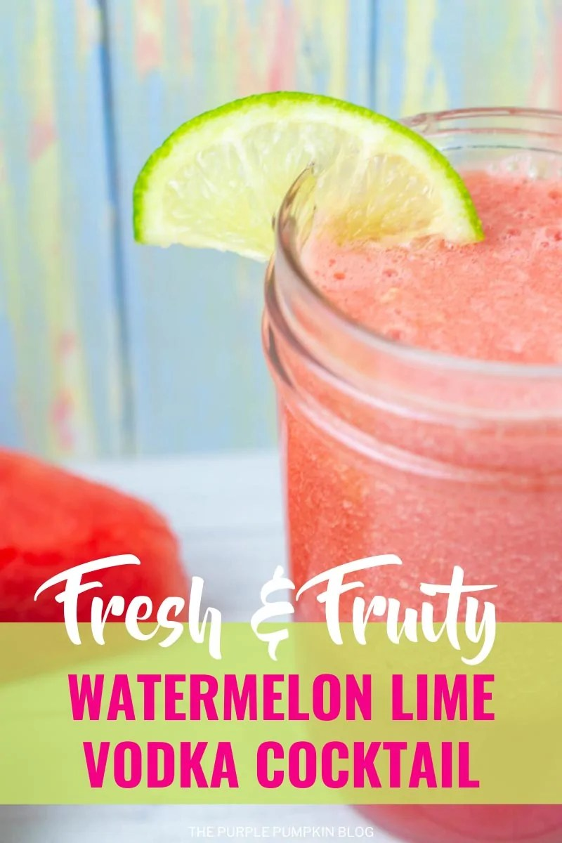 Fresh & Fruity Watermelon Lime Vodka Cocktail