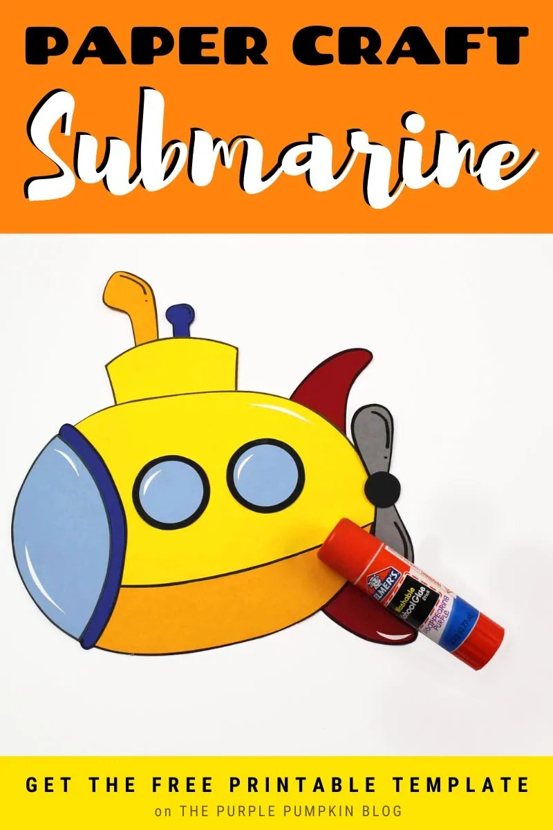 Paper Craft Submarine with Free Printable Template
