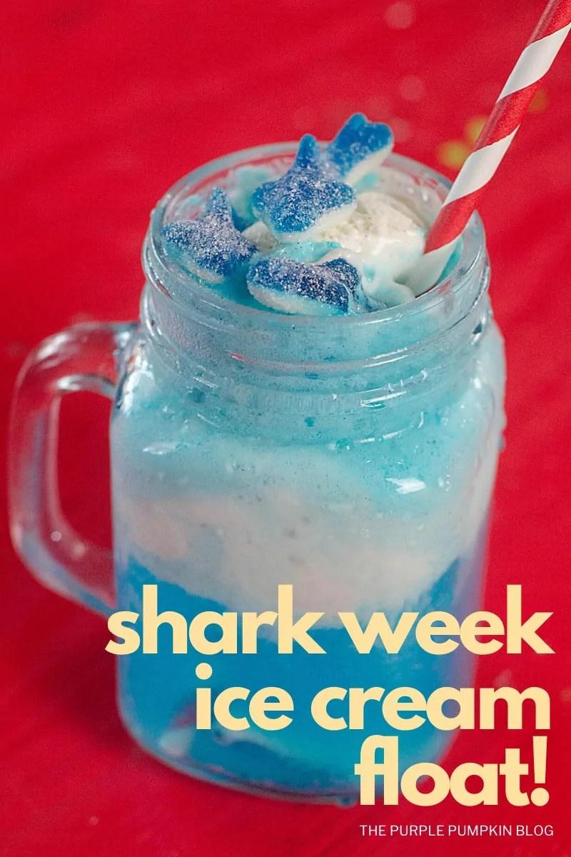 Shark Week Ice Cream Float