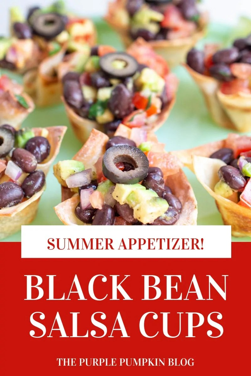 Summer Appetizer! Black Bean Salsa Cups