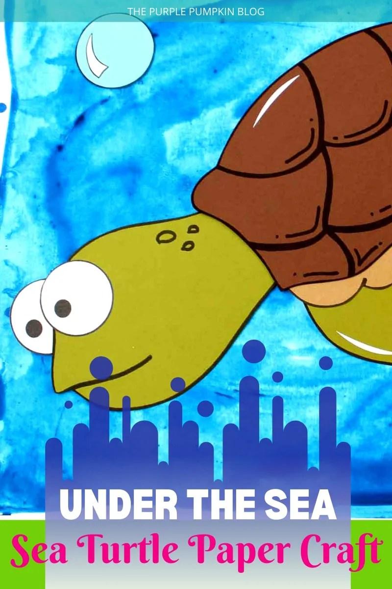 Under the Sea Sea Turtle Paper Craft