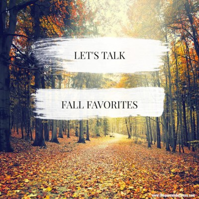 Let's Talk – Fall Favorites
