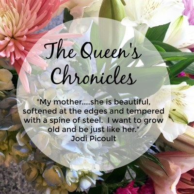 The Queen's Chronicles – Mother's Day