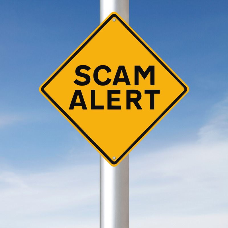 There is a new scam out there every day! BEWARE!